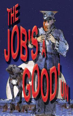 Job's a Good Un (Paperback)