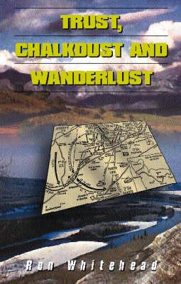 Trust, Chalkdust and Wanderlust (Paperback)