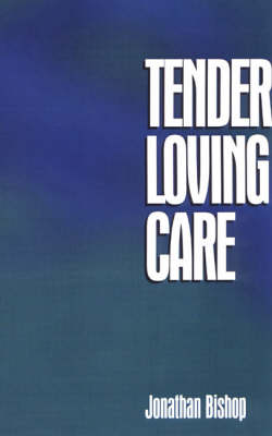 Tender Loving Care (Paperback)