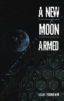 A New Moon Armed (Paperback)