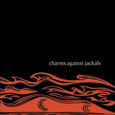 Charms Against Jackals: Ten Years of Two Rivers Press (Paperback)
