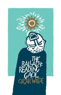 The Ballad of Reading Gaol (Paperback)