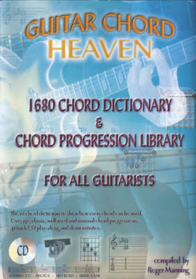 Guitar Chord Heaven: 1680 Chord Dictionary and Chord Progression Library for All Guitarists