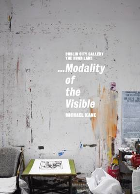 Michael Kane: ...Modality of the Visible (Paperback)