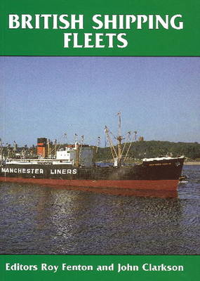 British Shipping Fleets (Hardback)