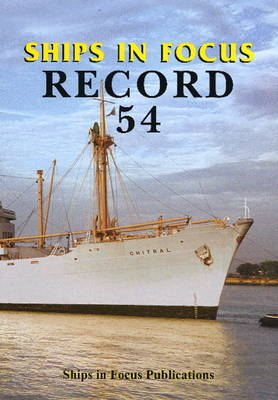 Ships in Focus Record 54 (Paperback)