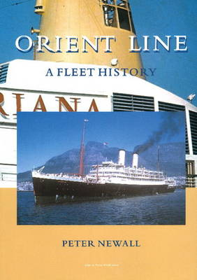 Orient Line: A Fleet History (Hardback)