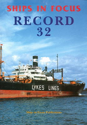 Ships in Focus Record 32 (Paperback)