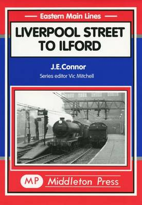 Liverpool St. to Ilford - Eastern Main Lines