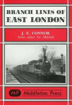 Branch Lines of East London - Branch Lines S. (Hardback)