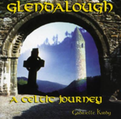 Glendalough: A Celtic Journey (CD-Audio)