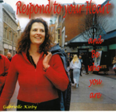 Respond to Your Heart (CD-Audio)