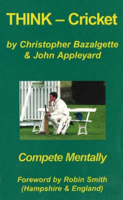 Think Cricket: Compete Mentally (Paperback)