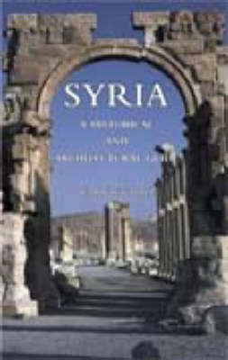 Syria: A Historical Architectural Guide (Paperback)