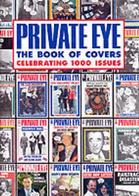 """Private Eye"" Book of Millennium Covers (Hardback)"
