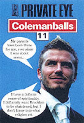 """Private Eye's"" Colemanballs: No. 11 (Paperback)"