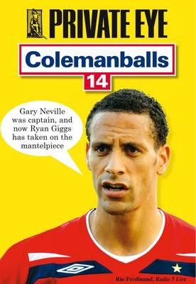 Colemanballs: v. 14: Private Eye's (Paperback)