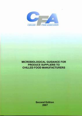 Microbiological Guidance for Produce Suppliers to Chilled Food Manufacturers (Paperback)