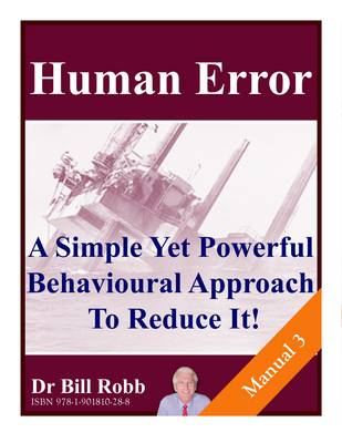 Human Error. a Simple Yet Powerful Behavioural Approach to Reduce It! (Spiral bound)