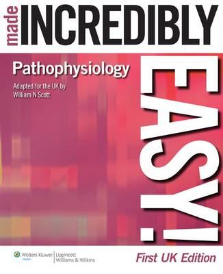 Pathophysiology Made Incredibly Easy! UK edition (Paperback)