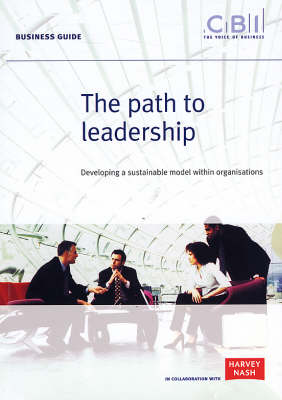 The Path to Leadership: Developing a Sustainable Model within Organisations - Business Guide (Paperback)