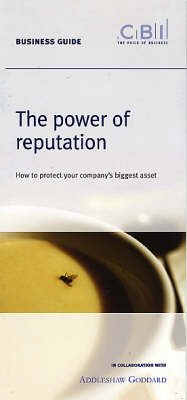The Power of Reputation: How to Protect Your Company's Biggest Asset (Paperback)