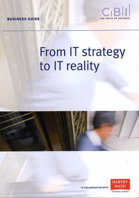 From IT Strategy to IT Reality - Business Guide (Paperback)