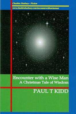 Encounter with a Wise Man: A Christmas Tale of Wisdom (Paperback)