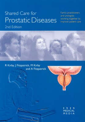 Shared Care for Prostatic Diseases (Paperback)