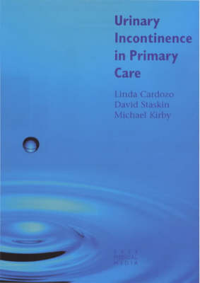 Urinary Incontinence in Primary Care (Hardback)