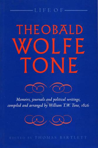 Life of Theobald Wolfe Tone (Paperback)