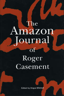 The Amazon Journal of Roger Casement (Paperback)