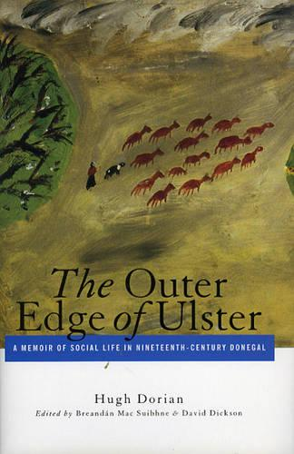 The Outer Edge of Ulster: A Memoir of Social Life in Nineteenth-Century Donegal (Hardback)