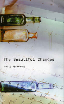 The Beautiful Changes (Hardback)