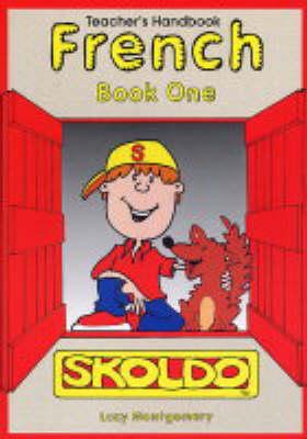 Skoldo French: Teacher's Handbook Bk. 1 - Skoldo Primary Language S.