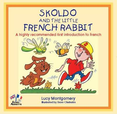 Skoldo and the Little French Rabbit (Paperback)
