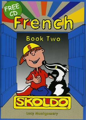 Skoldo French: Pupil Book, Colour Bk. 2: French Language Learning for Beginners