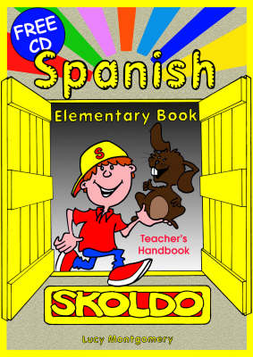 Spanish Elementary: Teacher's Handbook: Primary Spanish Language Learning Resource - Skoldo Primary Modern Foreign Language Learning (Spiral bound)