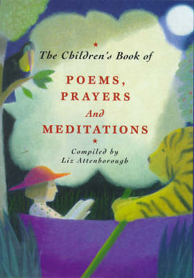 The Children's Book of Poems, Prayers and Meditations (Hardback)