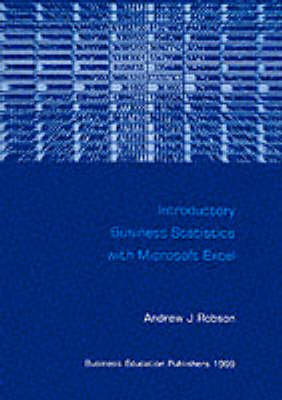 Introductory Business Statistics with Microsoft Excel (Paperback)