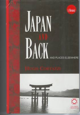 Japan and Back: And Places Elsewhere (Hardback)