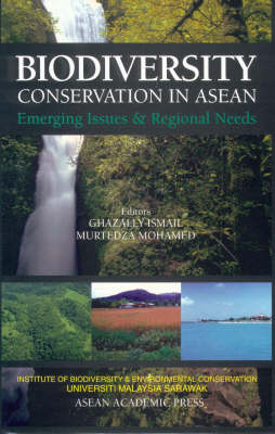 Biodiversity Conservation in ASEAN: Emerging Issues and Regional Needs (Hardback)