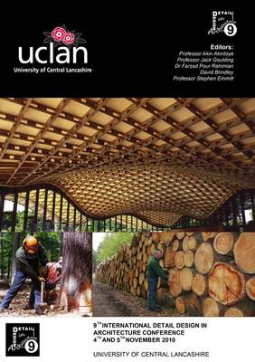 Proceedings of the 9th International Detail Design in Architecture Conference 2010: Innovative Detailing: Materials & Construction Methods for a Low Carbon Future (Paperback)