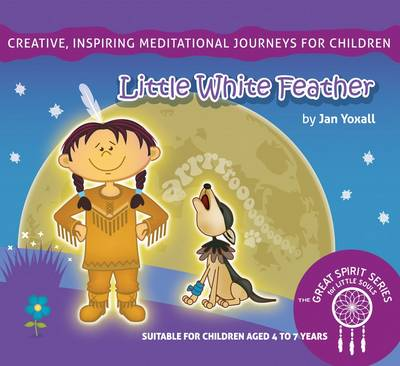 Little White Feather - Great Spirit Series for Little Souls No. 1 (CD-Audio)