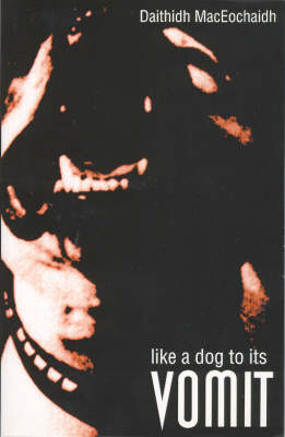 Like a Dog to Its Vomit (Paperback)