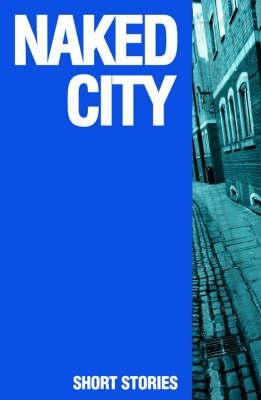 Naked City (Paperback)