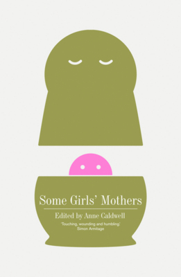 Some Girls' Mothers (Paperback)