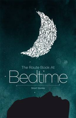 The Route Book at Bedtime - Route Series of Contemporary Stories No. 22 (Paperback)