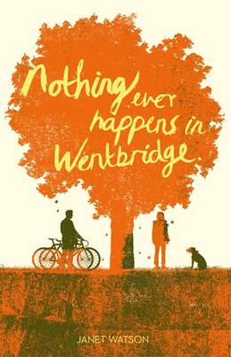 Nothing Ever Happens in Wentbridge (Paperback)