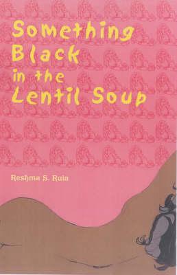 Something Black in the Lentil Soup (Paperback)